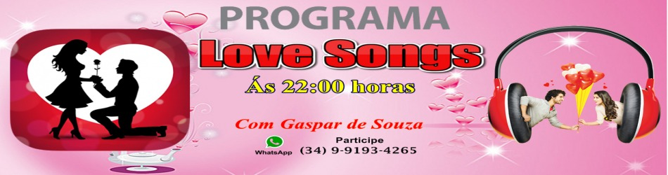 O seu encontro com Gaspar de Souza no LOVE SONGS as 22:00